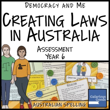 Creating Laws in Australia Assessment (Year 6 HASS)