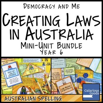Creating Laws in Australia Mini Unit Bundle (Year 6 HASS)