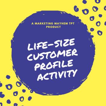Creating Life-Size Customer Profiles