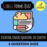 Creating Linear Equations to Represent a Story Problem Quiz (Google Forms/Paper)
