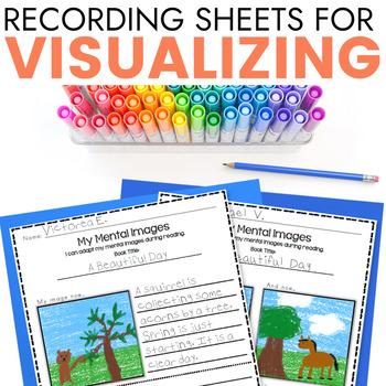 Visualizing (Creating Mental Images) Recording Sheets