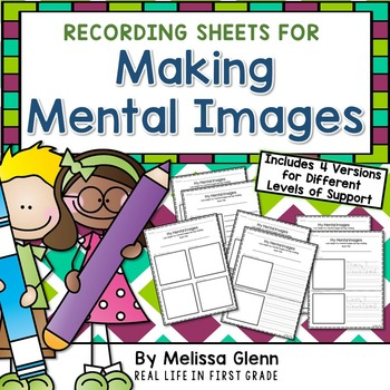 Visualizing (Creating Mental Images) Recording Sheets