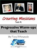 Creating Musicians: Warm-Ups That Teach -  Pack #1
