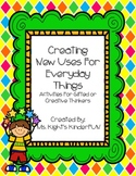 Creating New Uses For Everyday Things