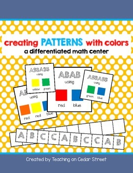 Creating Patterns-- Differentiated Math Center