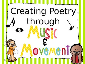 Creating Poetry Through Music & Movement
