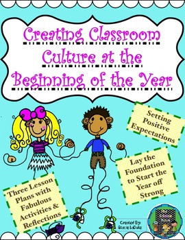 Creating Positive Classroom Culture ~ At the BEGINNING OF THE YEAR!