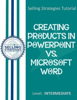 Creating Products in PowerPoint vs. Microsoft Word