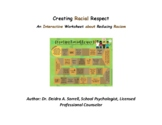 Creating Racial Respect: An Interactive Worksheet Game abo