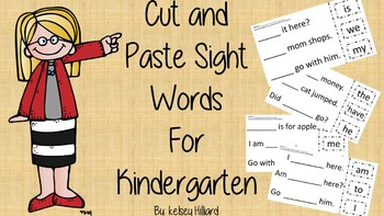 Creating Sentences with Kindergarten Sight Words  (Cut and Paste Activity)