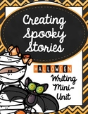 Creating Spooky Stories: A Writing Mini-Lesson & Craft