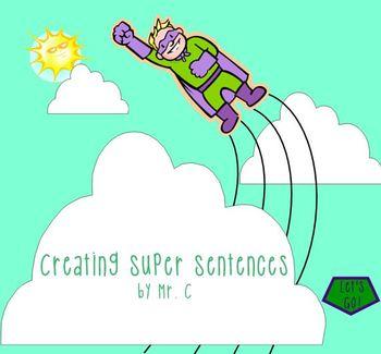 Creating Super Sentences