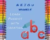 Creating Through Phonics Vowels
