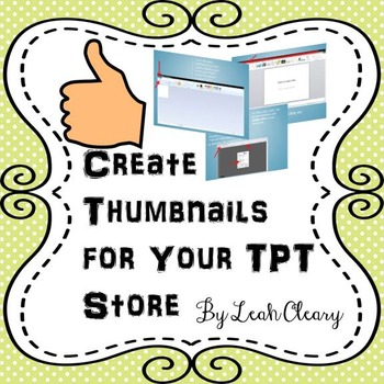 Creating Thumbnails for Your TPT Store