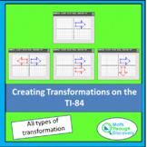 Geometry - Creating Transformations on the TI-84