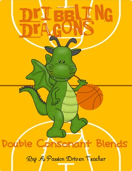 Creating Words With Double Consonant Blends: Dribbling Dragons: