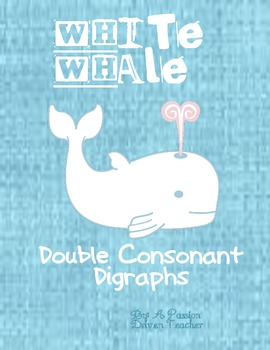 Creating Words With Double Consonant Digraphs: White Whale