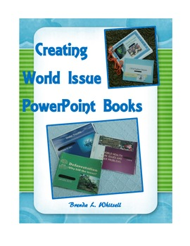 Creating World Issue PowerPoint Books