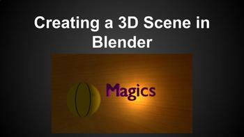 Creating a 3D scene in Blender. Great beginning tutorial - Step by Step Guide