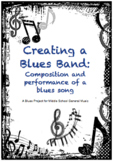 Creating a Blues Band: Composition and Performance - A Blues Music Project