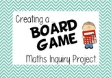 Creating a Math Board Game Inquiry Project