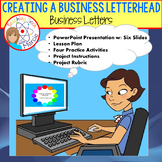 Creating a Business Letterhead - PPT, Lesson Plan, Workshe