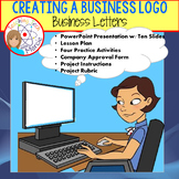 Creating a Business Logo Complete Lesson w/PPT, Lesson Pla