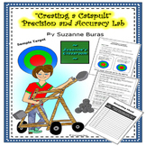 Creating a Catapult: Accuracy and Precision Lab