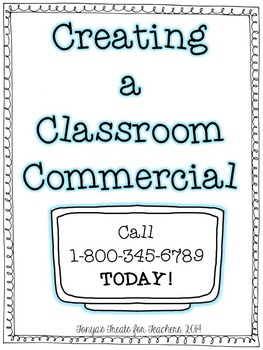 Creating a Classroom Commercial