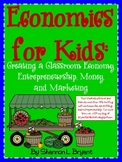 Economics for Kids (Creating a Classroom Economy)