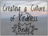 Creating a Culture of Kindness Bundle