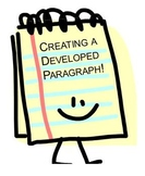 Creating a Developed Paragraph!