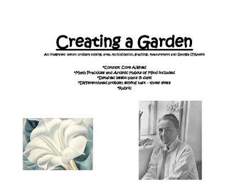 Creating a Garden - Measurement and Georgia O'Keeffe