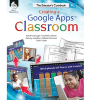 Creating a Google Apps™ Classroom (Physical Book)