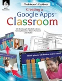Creating a Google Apps Classroom: The Educator's Cookbook (eBook)