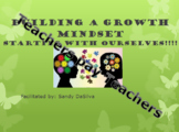 Creating  a Growth Mindset in the Classroom