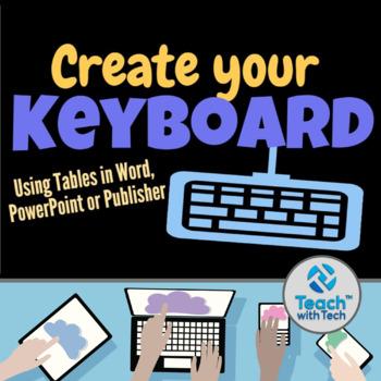 Creating a Keyboard using Microsoft Office