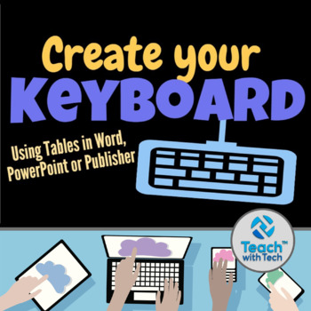 Creating a Keyboard using Microsoft Office