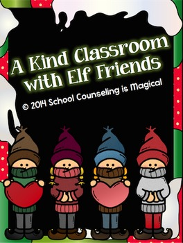 Creating a Kind Classroom with Elf Friends