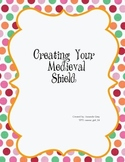 Creating a Medieval Shield - Student Package
