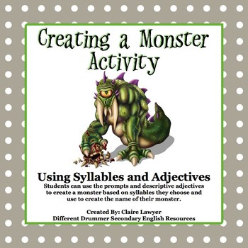 Creating a Monster Using Syllables and Adjectives