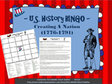 Creating a Nation BINGO (1776-1791)