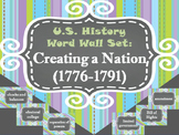 Creating a Nation Word Wall Set (1776-1791)