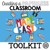 CREATING A PAPERLESS CLASSROOM TOOLKIT MADE EASY DIGITAL V