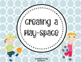 Creating a Play-Space STEAM Challenge, Independent or Grou