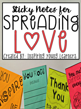 Creating a Positive School Environment- Encouraging Sticky Notes
