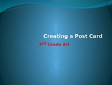 Creating a Post Card PowerPoint for 3rd Grade Art