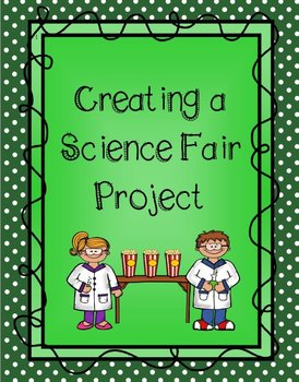 Creating a Science Fair Project {Literature in the Lab}