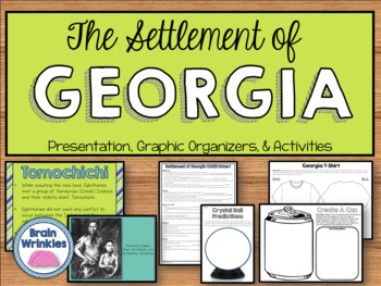 Georgia Studies: Creating a Settlement in Georgia (SS8H2)