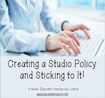 Creating a Studio Policy and Sticking to It- Course Info